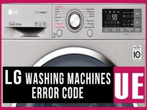 6 علت ارور UE لباسشویی ال جی