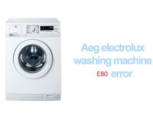 ارور E80 ماشین لباسشویی آاگ